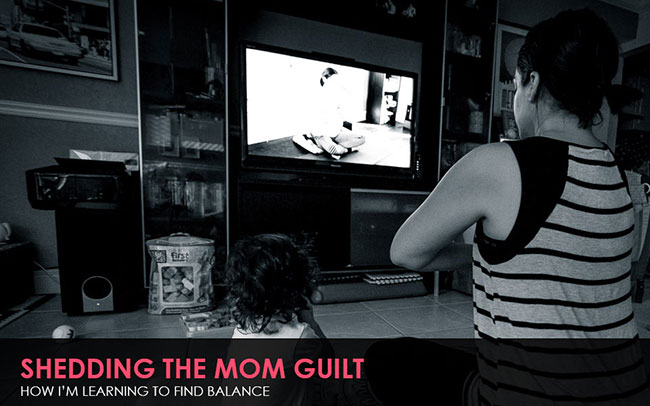 Shedding the Mom Guilt | How I'm Learning to Find Balance