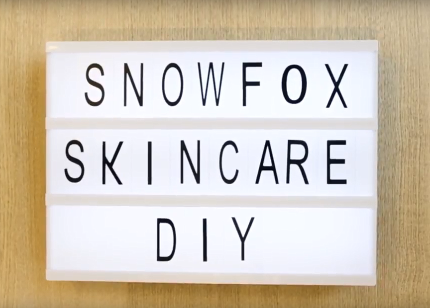 Snow Fox Skin Care DIY